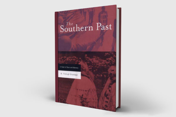 The Southern Past: A Clash of Race and Memory