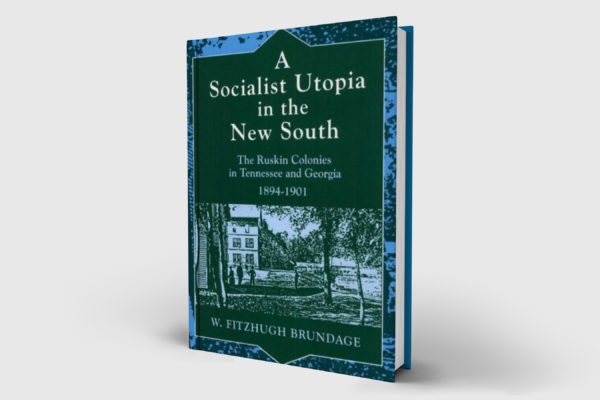 A Socialist Utopia in the New South
